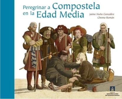 peregrinar-a-compostela-en-la-edad-media-libro-ilustrado